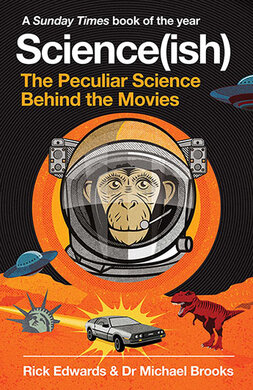 Science(ish) : The Peculiar Science Behind the Movies - фото книги