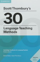 Scott Thornbury's 30 Language Teaching Methods : Cambridge Handbooks for Language Teachers - фото обкладинки книги