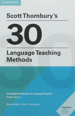 Scott Thornbury's 30 Language Teaching Methods : Cambridge Handbooks for Language Teachers - фото книги