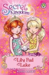 Secret Kingdom: Lily Pad Lake : Book 10 - фото обкладинки книги
