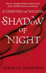 Shadow of Night : (All Souls 2) - фото обкладинки книги