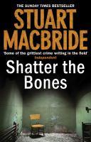 Shatter the Bones - фото обкладинки книги