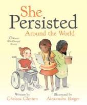 She Persisted Around the World. 13 Women Who Changed History - фото обкладинки книги