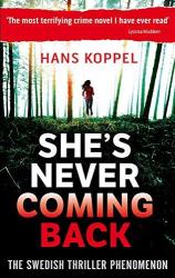 She's Never Coming Back - фото обкладинки книги
