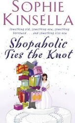 Shopaholic Ties The Knot : (Shopaholic Book 3) - фото обкладинки книги