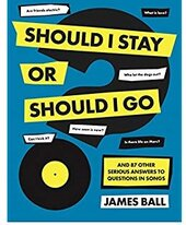 Should I Stay Or Should I Go? : And 87 Other Serious Answers to Questions in Songs - фото обкладинки книги