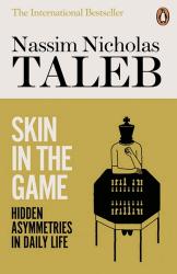 Skin in the Game : Hidden Asymmetries in Daily Life - фото обкладинки книги