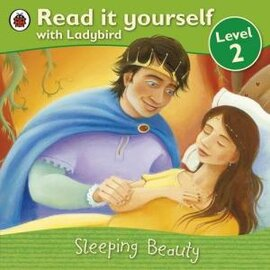 Sleeping Beauty - Read it yourself with Ladybird : Level 2 - фото книги