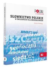 Робочий зошит Slownictwo Polskie w Cwiczeniach dla Obcokrajowcow
