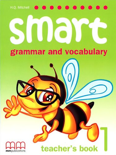 Книга для вчителя Smart Grammar and Vocabulary 1 Teacher's Book