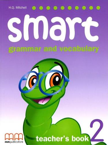 Книга для вчителя Smart Grammar and Vocabulary 2 Teacher's Book