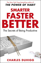 Smarter Faster Better: The Secrets of Being Productive - фото обкладинки книги