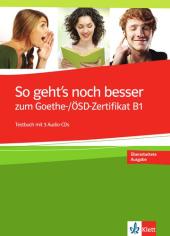 So geht's noch besser zum Goethe- / OSD-Zertifikat B1 - Testbuch+2 CD - фото обкладинки книги