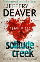 Solitude Creek : Fear Kills in Agent Kathryn Dance Book 4 - фото обкладинки книги
