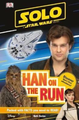 Книга Solo A Star Wars Story Han on the Run