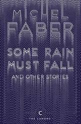 Some Rain Must Fall And Other Stories - фото обкладинки книги