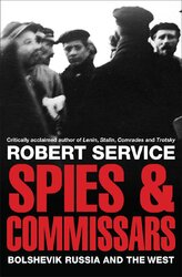 Spies and Commissars: Bolshevik Russia and the West - фото обкладинки книги