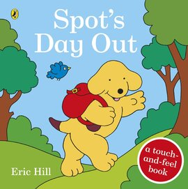 Spot's Day Out : Touch and Feel - фото книги