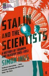Stalin and the Scientists : A History of Triumph and Tragedy 1905-1953 - фото обкладинки книги