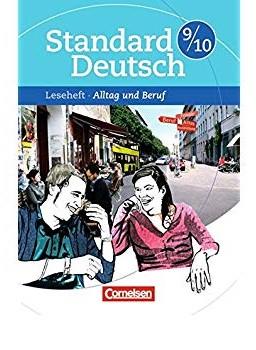 Standard Deutsch 9/10. Alltag Und Beruf Leseheft Mit Losungen - фото книги