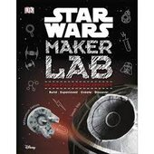 Star Wars Maker Lab : 20 Galactic Science Projects - фото обкладинки книги