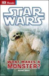 Star Wars What Makes A Monster? - фото обкладинки книги