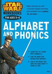 Star Wars Workbooks. Alphabet and Phonics. Ages 5-6 - фото обкладинки книги