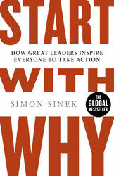 Start With Why: How Great Leaders Inspire Everyone To Take Action - фото обкладинки книги