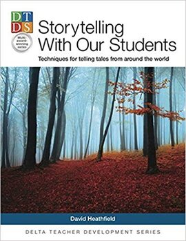 Storytelling With Our Students : Techniques for telling tales from around the world - фото книги
