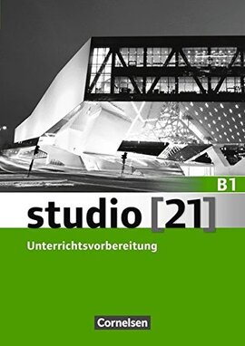 Studio 21 B1. Unterrichtsvorbereitung (Print) - фото книги