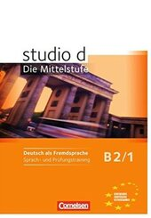 Studio d B2/1. Sprach- und Prufungstraining Arbeitsheft - фото обкладинки книги