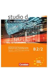 Studio d B2/2. Sprach- und Prufungstraining Arbeitsheft - фото обкладинки книги