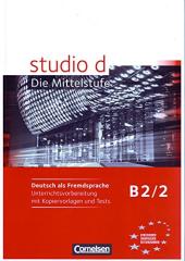 Studio d B2/2. Unterrichtsvorbereitung mit kopiervorlagen und Tests - фото обкладинки книги
