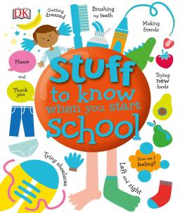 Stuff to Know When You Start School - фото книги