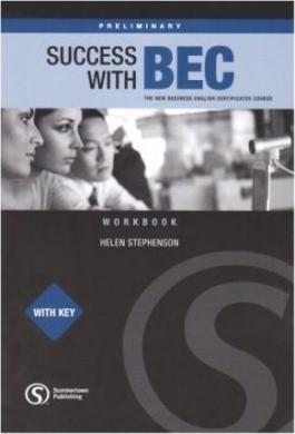 Success wtih BEC Preliminary - Workbook with Key - фото книги