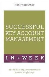 Successful Key Account Management In A Week : Be A Brilliant Key Account Manager In Seven Simple Steps - фото обкладинки книги