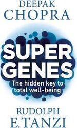 Super Genes : The hidden key to total well-being - фото обкладинки книги