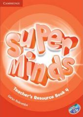 Super Minds Level 4 Teacher's Resource Book with Audio CD - фото обкладинки книги