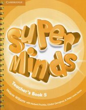 Книга для вчителя Super Minds Level 5 Teacher's Book