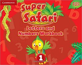 Super Safari Level 1 Letters and Numbers Workbook - фото книги