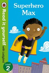 Superhero Max- Read it yourself with Ladybird: Level 2 - фото обкладинки книги