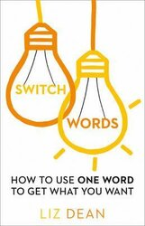 Switchwords. How to Use One Word to Get What You Want - фото обкладинки книги