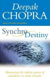 Synchrodestiny : Harnessing the Infinite Power of Coincidence to Create Miracles - фото обкладинки книги