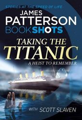 Taking the Titanic : BookShots - фото обкладинки книги