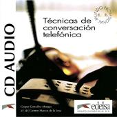 Tecnicas de conversacion telefonica : CD audio - фото обкладинки книги