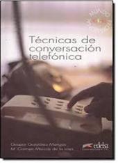 Tecnicas De Conversacion Telefonica: Libro - фото обкладинки книги