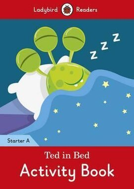 Ted in Bed Activity Book - Ladybird Readers Starter Level A - фото книги