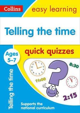 Посібник Telling the Time Quick Quizzes Ages 5-7