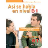 Tema a tema - Curso de conversacion : Asi se habla en nivel B1 - Cuaderno de - фото обкладинки книги