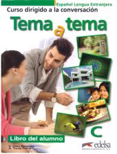 Tema a tema - Curso de conversacion : Asi se habla en nivel C - Cuaderno de e - фото обкладинки книги